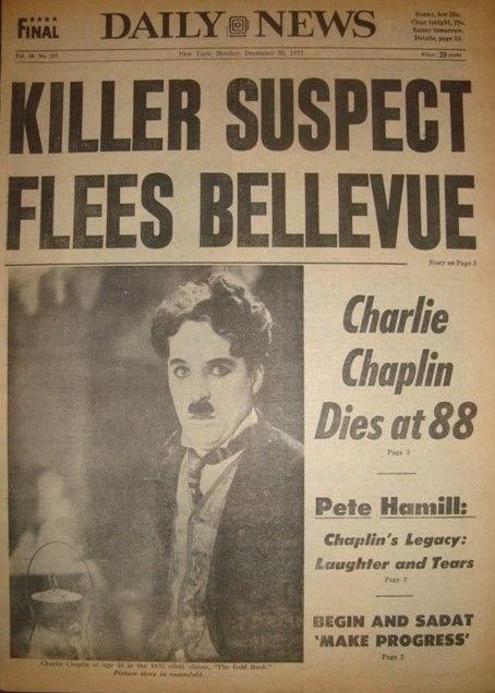 Charlie Chaplin's death overshadowed by a killer headline.