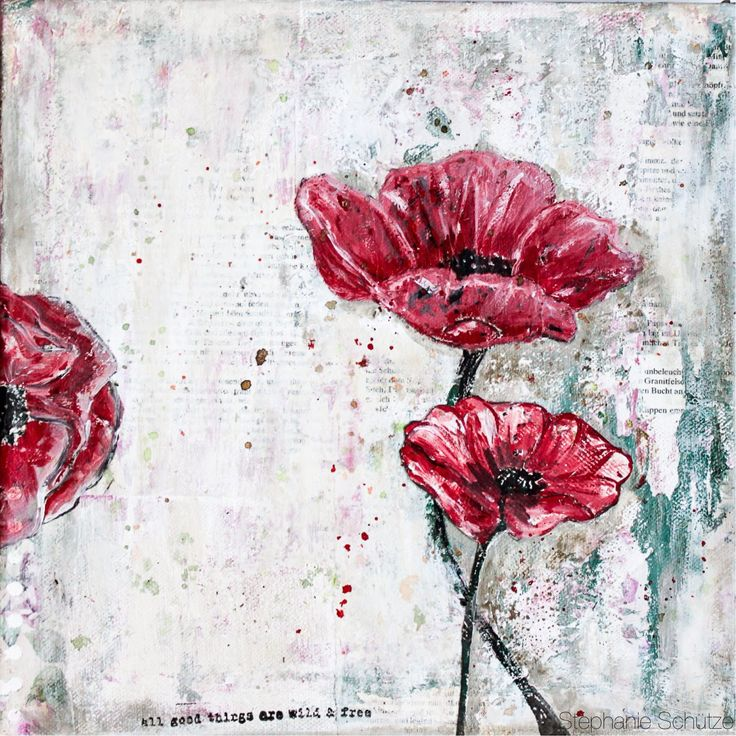Mixed Media Canvas Poppies. Made by Stephanie Schütze. Tutorial: http://youtu.be/hnexnGh4p-I http://scrapmanufaktur.blogspot.ch/2015/04/mixed-media-canvas-poppies-for-donna.html?m=1