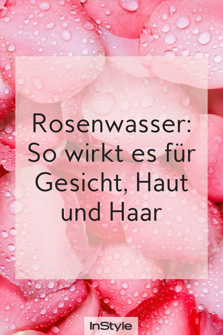 Rosenwasser: So wirkt es für Gesicht, Haut und Haar