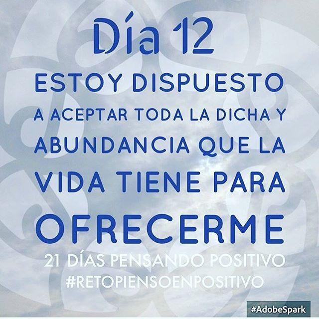 ¡Día 12! #retopiensoenpositivo