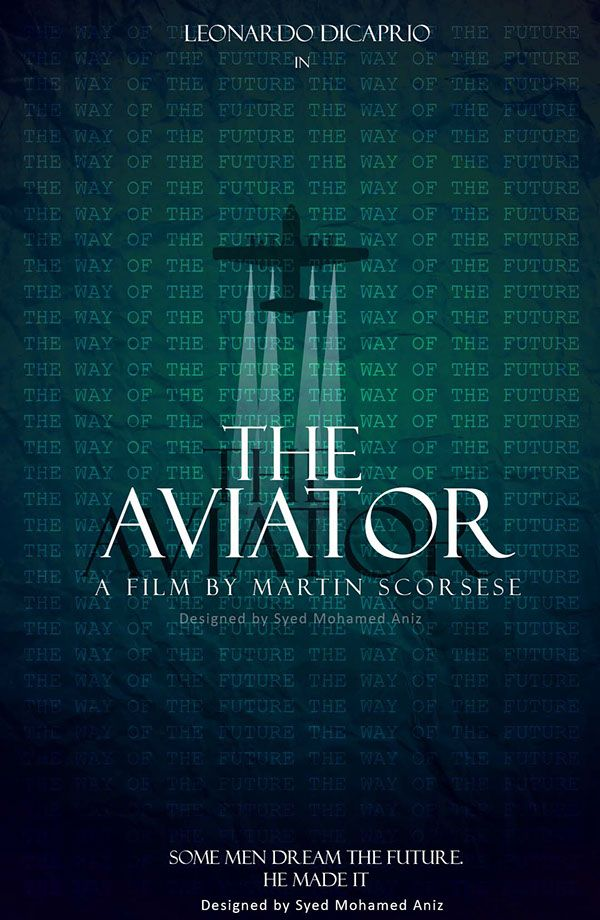 The Aviator (2004) ~ Minimal Movie Poster by Syed Mohamed Anees #amusementphile