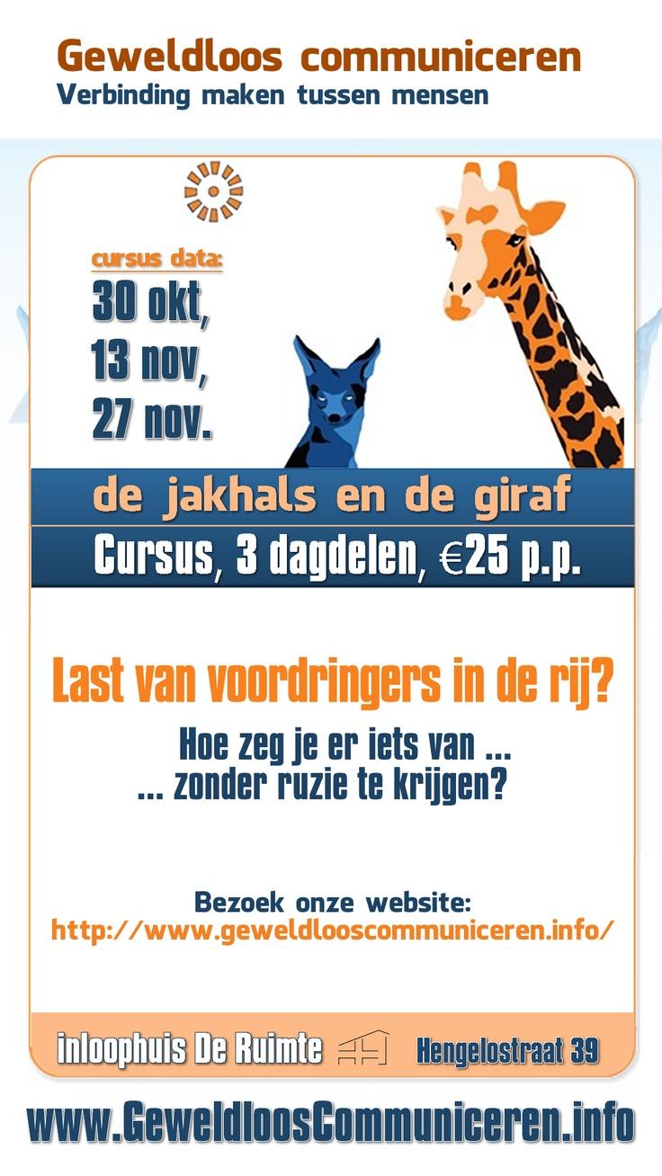 De Jakhals en de Giraf. Cursus, 3 dagdelen, 30okt, 13nov, 27nov, €25 pp. GeweldloosCommuniceren.info #Almere, www.GeweldloosCommuniceren.info
