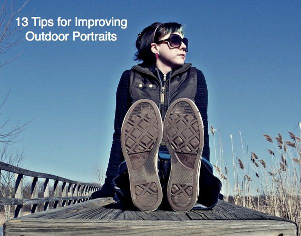 Cute pose for little kid bare foot.   13 Tips for Improving Outdoor Portraits... not the same ones you get all the time...  some really good, time saving suggestions!