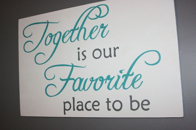 """Making Over Our Master Bedroom - After. """"Together is Our Favorite Place to Be"""" sign over bed. Turquoise, Aqua, White, and Grey Bedroom"""