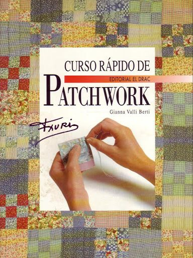CURSO RAPIDO DE PATCHWORK - 2DE2 - Elena Corvini - Álbumes web de Picasa