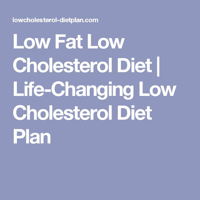 Low Fat Low Cholesterol Diet  | Life-Changing Low Cholesterol Diet Plan