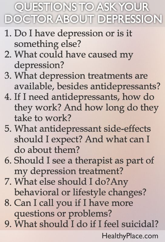 """Here are 10 important questions to ask your doctor about your depression - from HealthyPlace.com."" www.HealthyPlace.com"