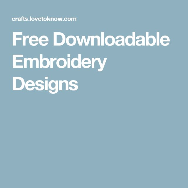 108 Best Free Embroidery Designs To Download Images On Pinterest