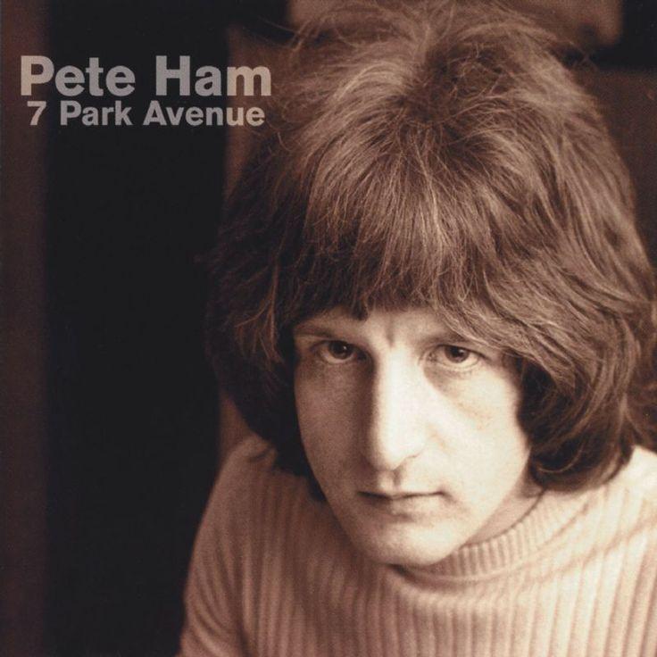 """Pete Ham, """"7 Park Avenue"""" (anthology)"""