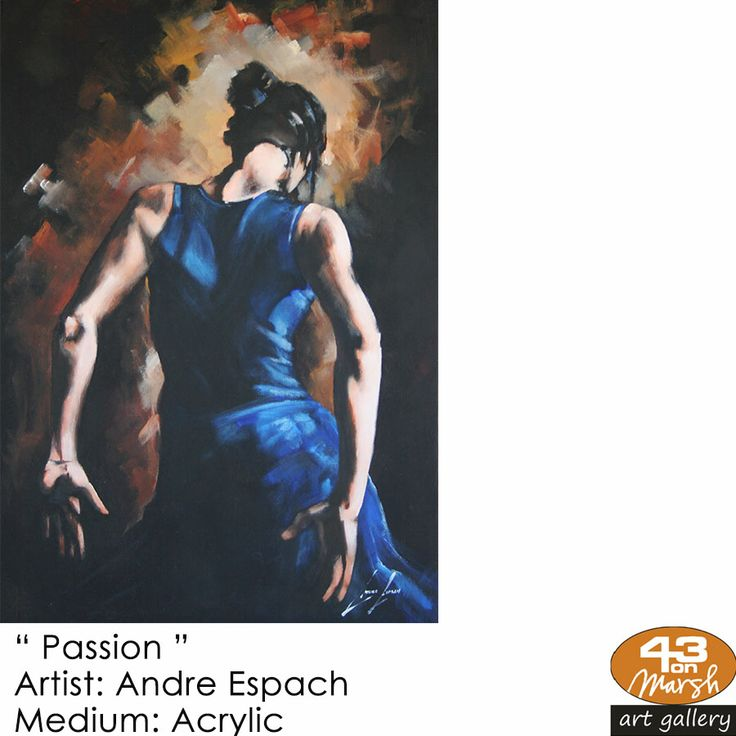 """Passion"" Acrylic on canvas by Andre Espach. Contact 43 on Marsh #ArtGallery should you be interested in a work: 083 390 8000 #art #artist, #painting"