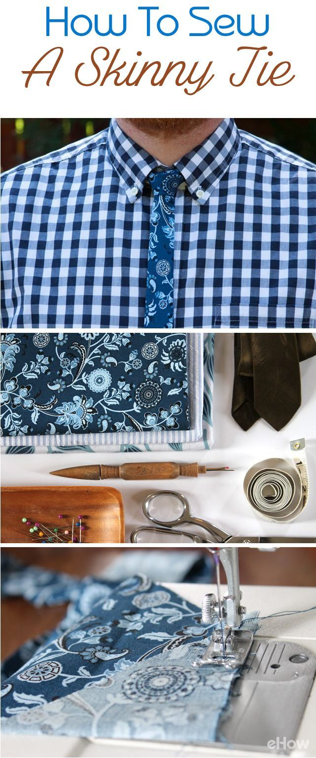 """Skinny ties are an affordable way to keep a wardrobe looking chic — and you can even use a """"vintage"""" piece to help construct your latest project. Whether you keep it conservative with a silk fabric or more casual with a cotton print, ties are a great way to personalize an outfit and make a style statement. http://www.ehow.com/how_2055729_make-a-tie.html?utm_source=pinterest.com&utm_medium=referral&utm_content=freestyle&utm_campaign=fanpage"""
