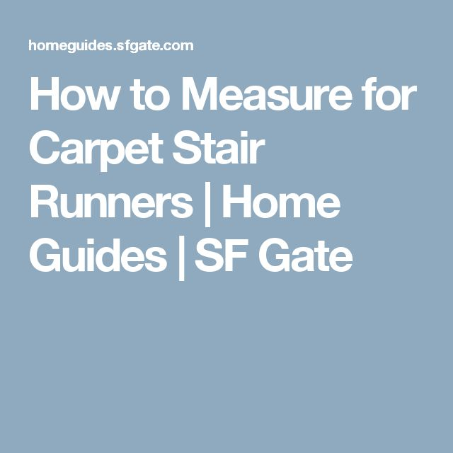 How to Measure for Carpet Stair Runners   Home Guides   SF Gate