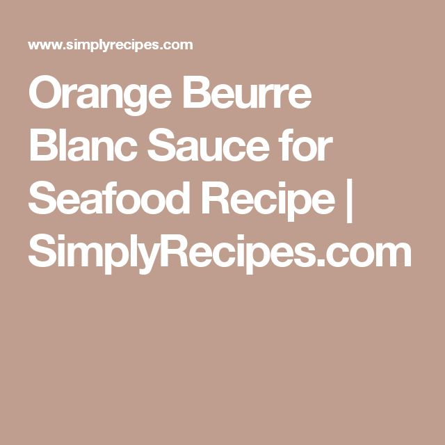 Classic Beurre Blanc Recipe: 45 Best Images About Salmon