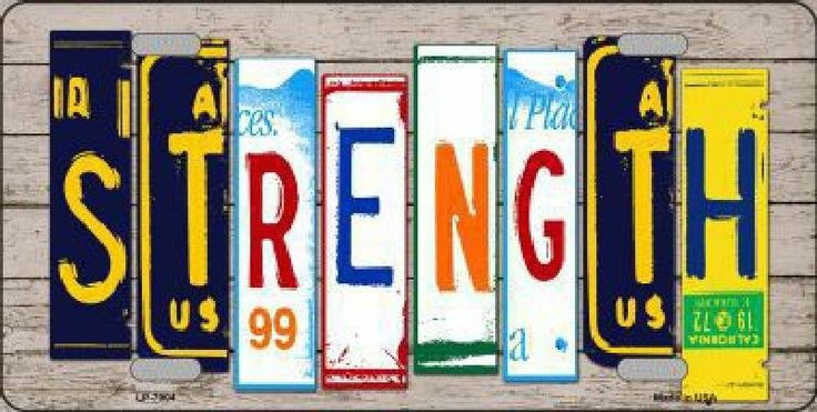 Strength License Plate Art Tag Sign
