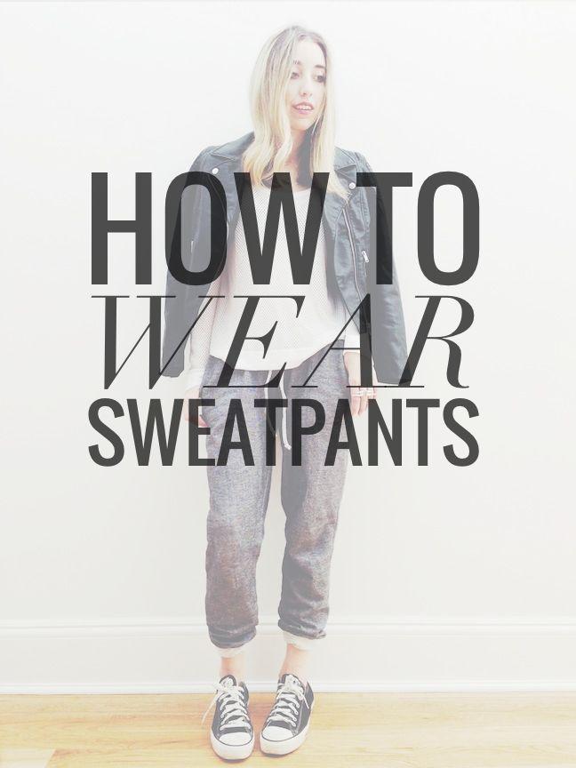 5 Ways to Wear Sweatpants