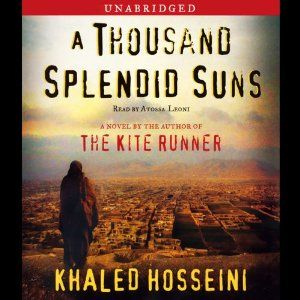 A Thousand Splendid Suns | [Khaled Hosseini]