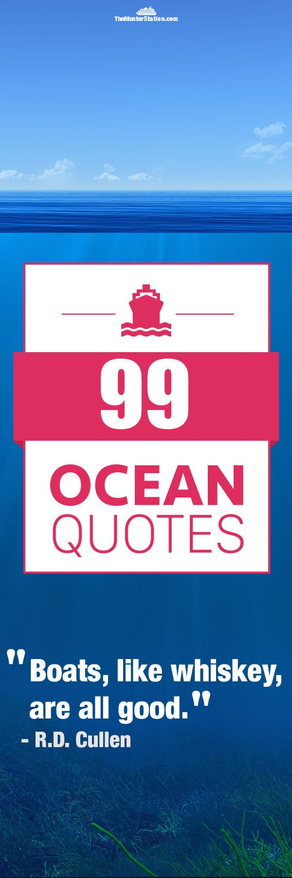 99 Ocean Quotes that will give you goose bumps. Click to see all of these nautical sayings.