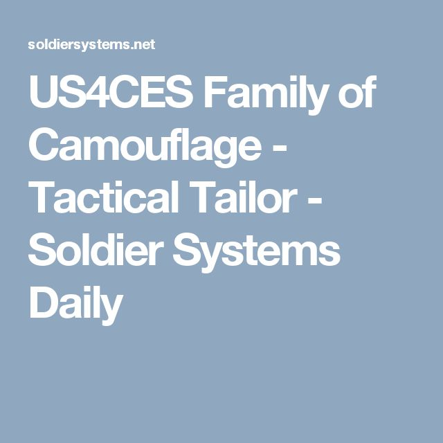 US4CES Family of Camouflage - Tactical Tailor - Soldier Systems Daily
