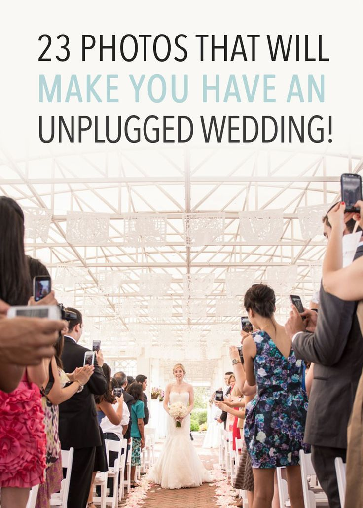 23 Photos that Will Make You have an Unplugged Wedding!                                                                                                                                                                                 More