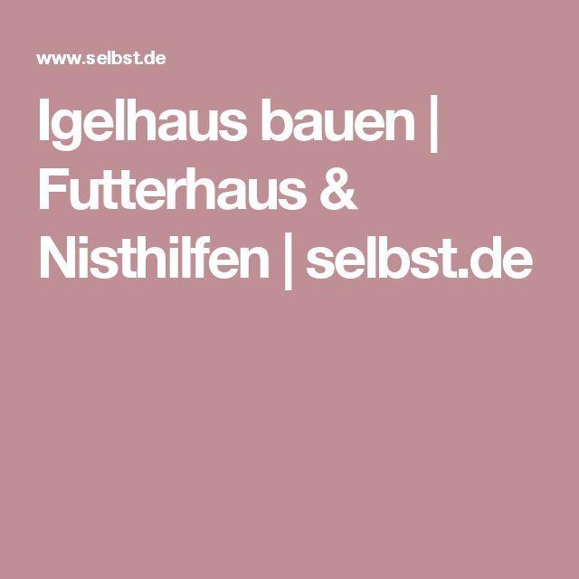 Igelhaus bauen   Futterhaus & Nisthilfen   selbst.de