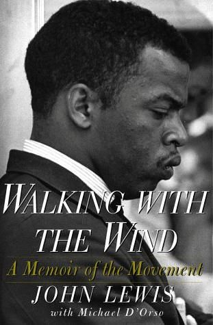 """Walking with the Wind"" by John Lewis is a n eloquent, epic firsthand account of the civil rights movement by a man who lived it — an American hero whose courage, vision, and dedication helped change history."