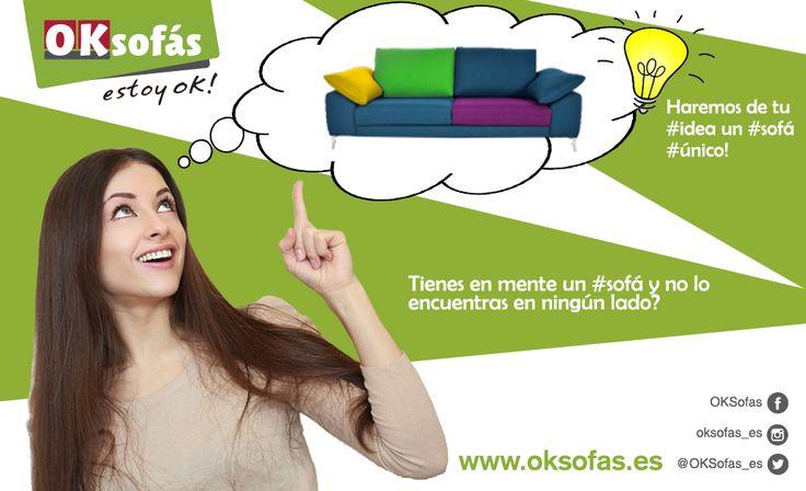 ¿Tienes en mente un #sofá y no lo encuentras? ¡Explícanos tu idea y OK Sofás lo fabricará para ti! ¡Haremos de tu idea un #sofá único! #sofá #ideas #único #decor #relax #estoyok http://www.oksofas.es
