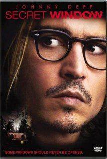 SECRET WIINDOW:  Director: David Koepp  Year: 2004  Cast: Johnny Depp, Maria Bello, John Turturro, Timothy Hutton