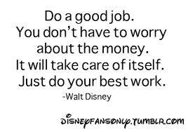 Doe je best, dan volgt de rest vanzelf  Walt Disney #idolenkaarten #loopbaanbegeleiding www.vivier.nl