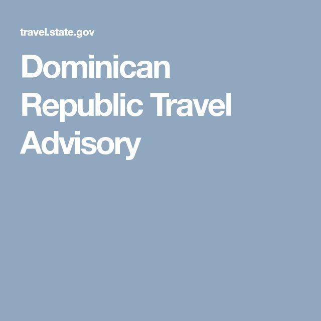 Dominican Republic Travel Advisory