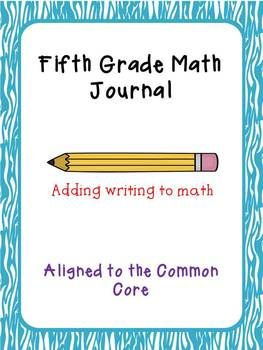 5th Grade Math Journal extended responses CCSS aligned GRE