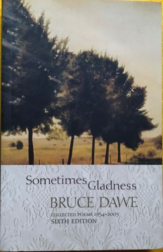 LIKE-NEW-Sometimes-Gladness-Collected-Poems-1954-1992-Bruce-Dawe-Paperback-2011