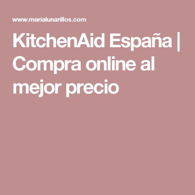 KitchenAid España | Compra online al mejor precio