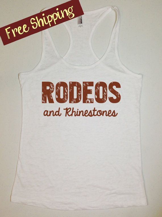 Rodeos and Rhinestones. Country Girl Tank Top. by BlessonsApparel, $26.00