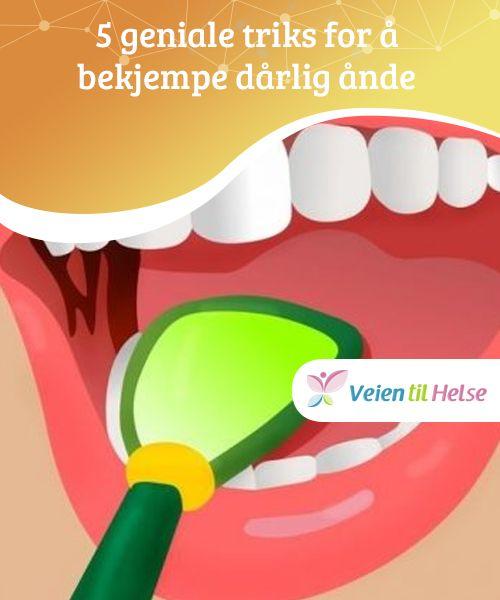 5 geniale triks for å bekjempe dårlig ånde   Vet du hvordan du kan bekjempe dårlig ånde? Vanligvis oppstår den vonde lukten fordi baksiden av tungen er dekket av bakterier.