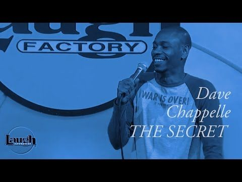 Dave Chappelle - The Secret