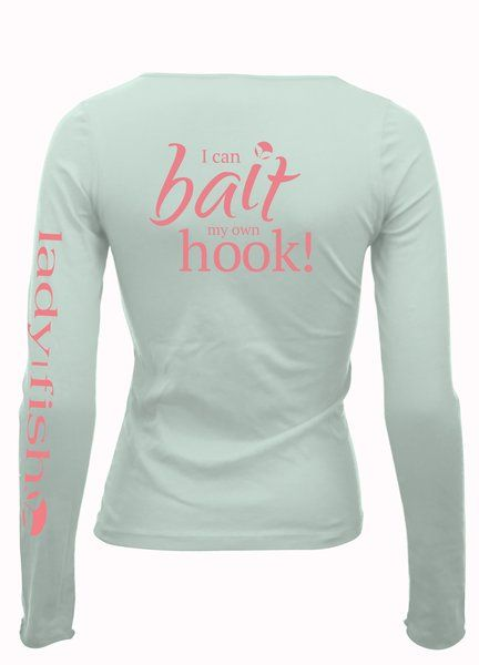 Ladyfish UPF long sleeve shirt - I can Bait My Own Hook_ladies | Women's Fishing Gear & Clothing | Ladies Fishing Shirts | UPF50