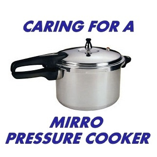 Pressure Cooker Outlet: Caring for a Mirro Pressure Cooker