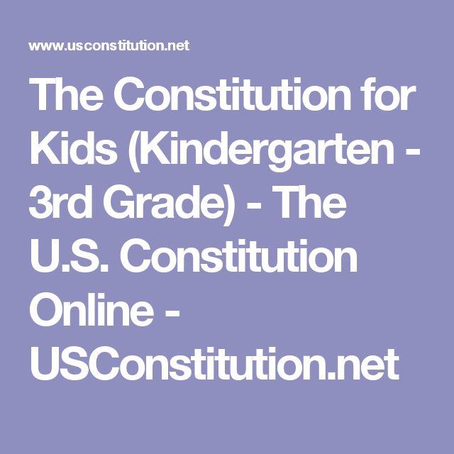 The Constitution for Kids (Kindergarten - 3rd Grade) - The U.S. Constitution Online - USConstitution.net