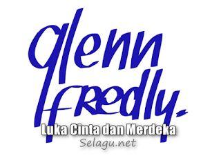 Glenn Fredly Album Luka Cinta dan Merdeka mp3