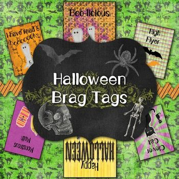 Halloween themed Brag Tags (Behavior Incentive)- 21 different designs- Print ready PDF with 15 Brag Tags per page(Halloween sample can…
