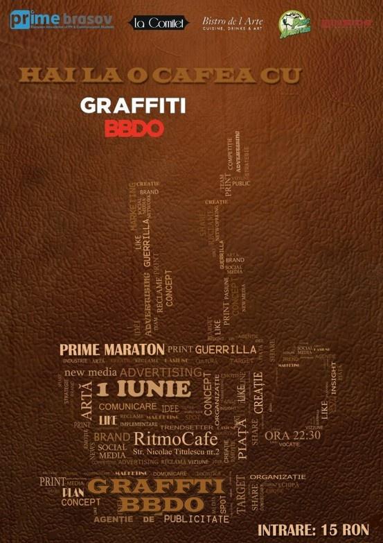 PRIME Maraton - 2012-  Hai la o cafea cu Graffitiii BBDO!