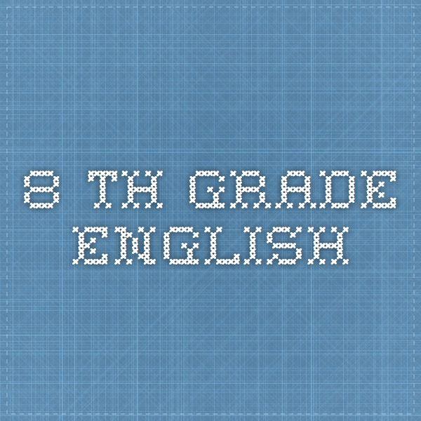8 th grade English