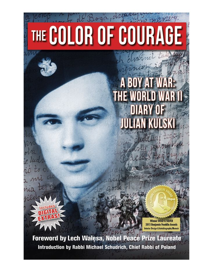 The Color of Courage, a Boy at War: The World War II Diary of Julian Kulski, foreword by Lech Walesa
