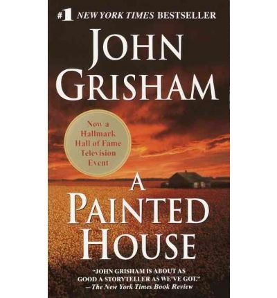 A Painted House by John Grisham.