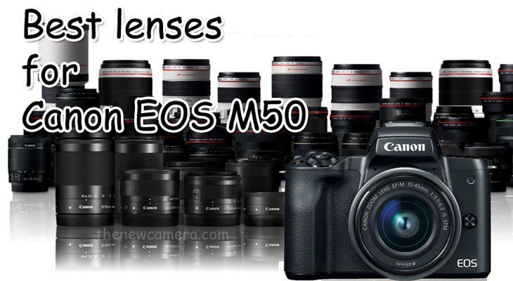 Best lenses for Canon EOS M50 | NEW CAMERA | Photography
