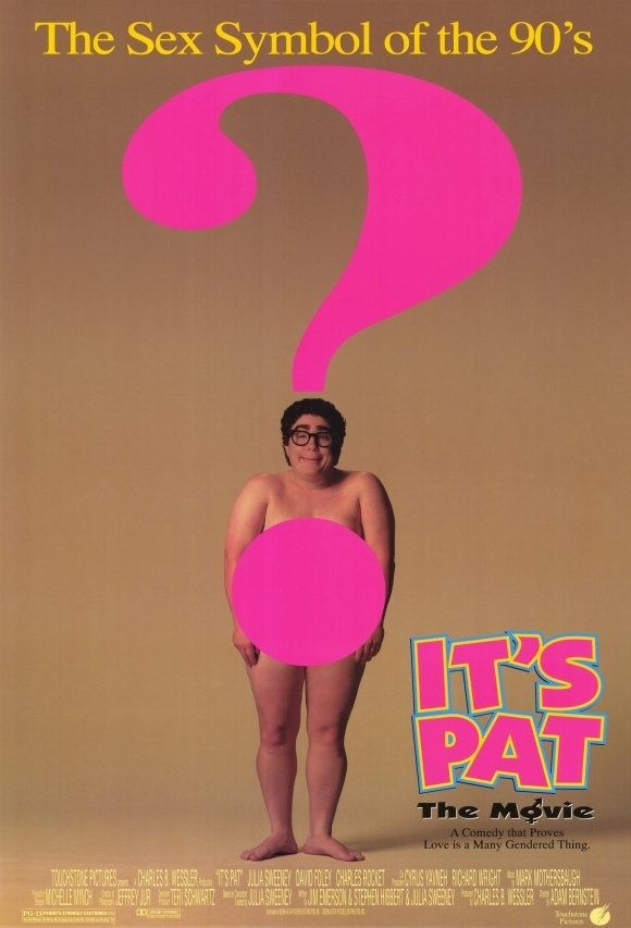 It's Pat (1994) / 12 Awful '90s Movies Based On TV Shows-  hahahaha!! I remember this!