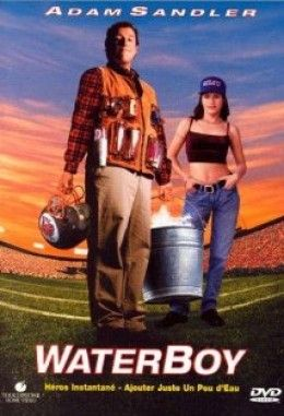 """""""The Waterboy"""""""