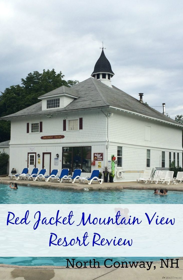 Red Jacket Mountain View Resort New Hampshire
