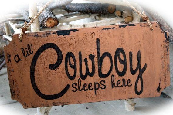 Boys Cowboy Room Ideas | Cowboy Boys Room/Nursery Sign by MerryMeSigns on ... | Nursery ideas