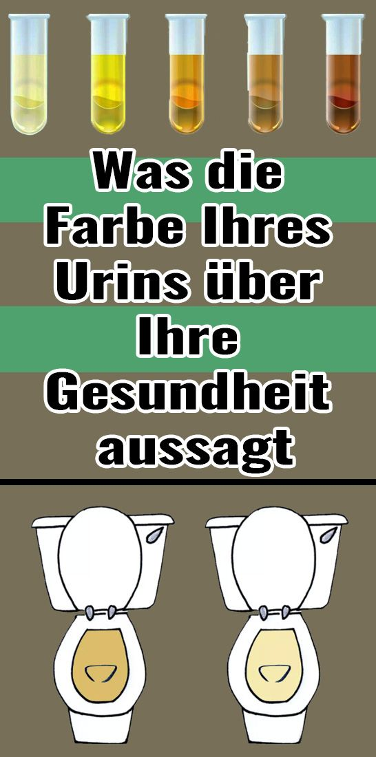Was die Farbe Ihres Urins über Ihre Gesundheit aussagt